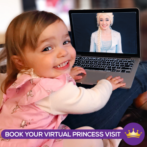 Virtual Princess Visit